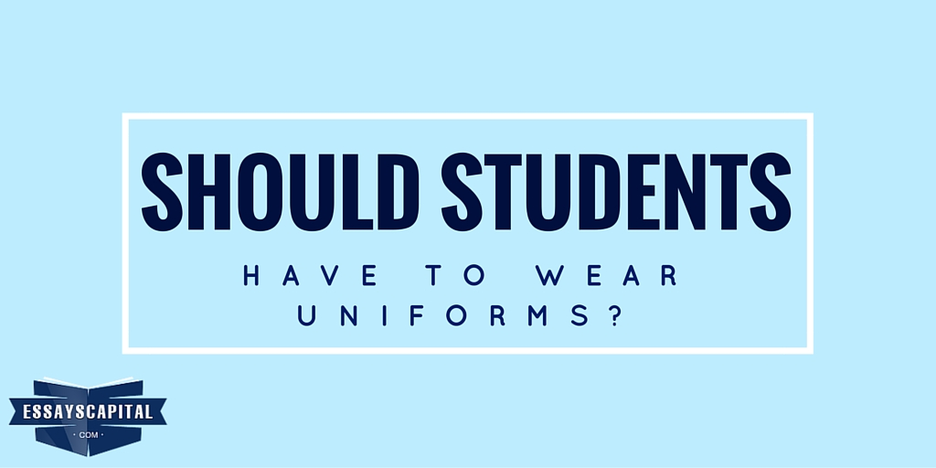 essay on why should students wear uniforms Please help me to check my essay thank you topic: some high schools require all students to wear school uniforms other high schools permit students to decide what.